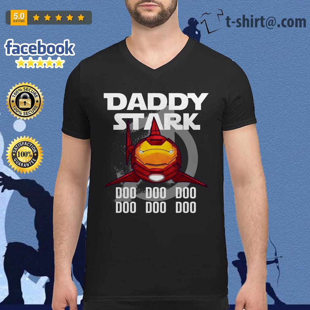 Avengers iron man daddy Stark shark doo doo doo doo doo doo V-neck T-shirt