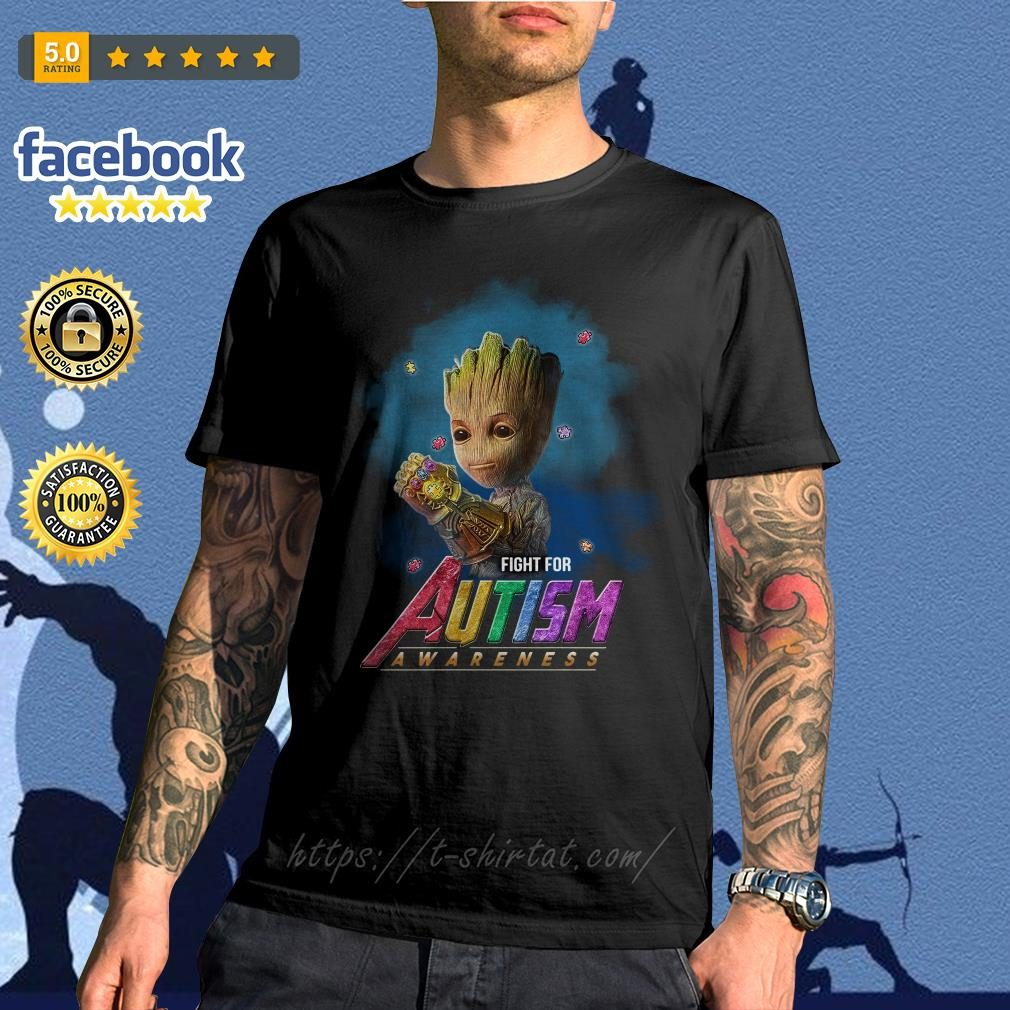 Baby Groot Infinity Gauntlet fight forBaby Groot Infinity Gauntlet fight for Autism awareness shirt Autism awareness shirt
