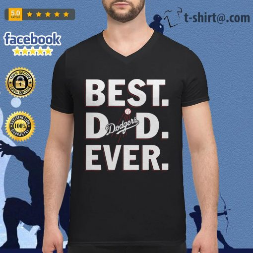 Best dad ever Los Angeles Dodgers V-neck-t-shirt
