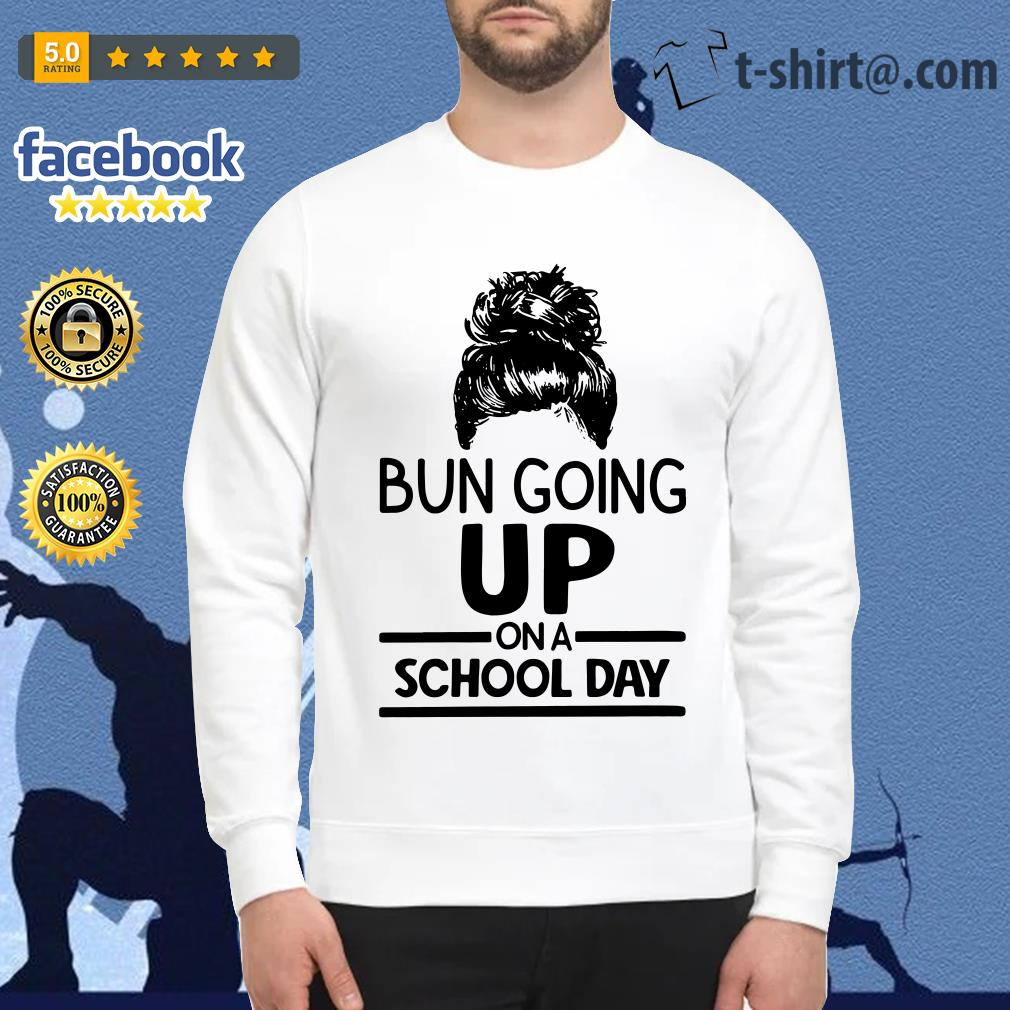Bun going up on a school day Sweater