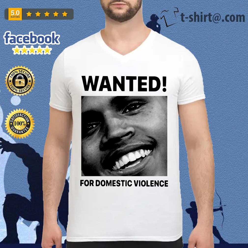 Chris Brown wanted for Domestic Violence V-neck-t-shirt