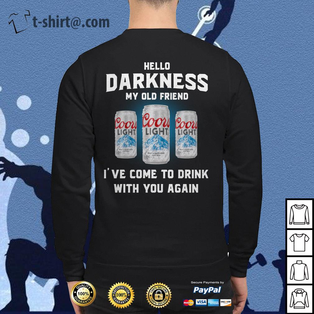 Coors Light hello darkness my old friend I've come to drink with you again Sweater