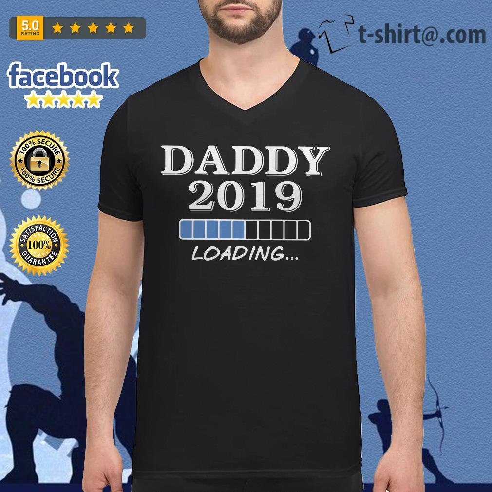 Daddy 2019 loading V-neck T-shirt