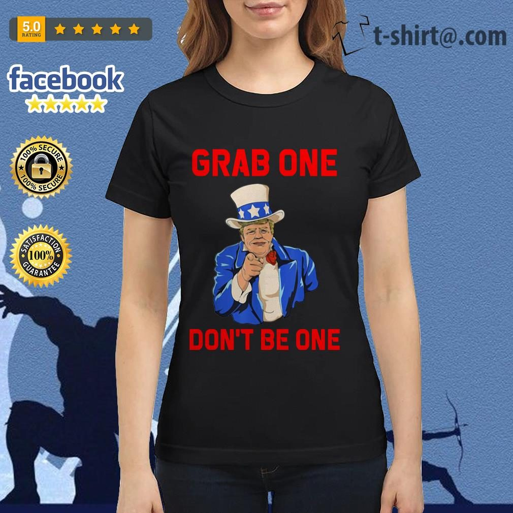 Donald Trump grab one don't be one Ladies Tee