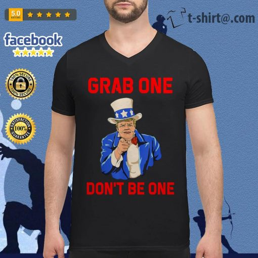 Donald Trump grab one don't be one V-neck t-shirt