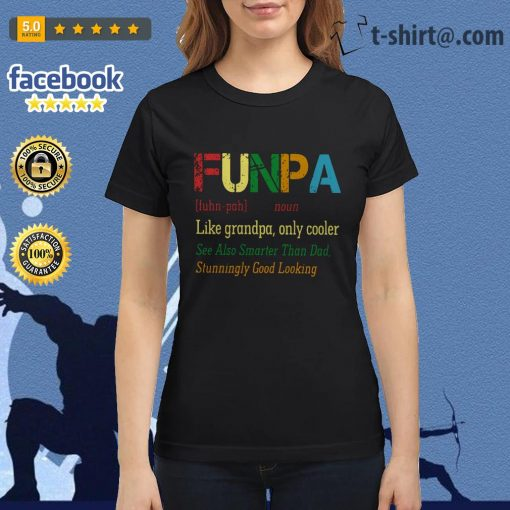 Funpa definition meaning like grandpa only cooler Ladies Tee