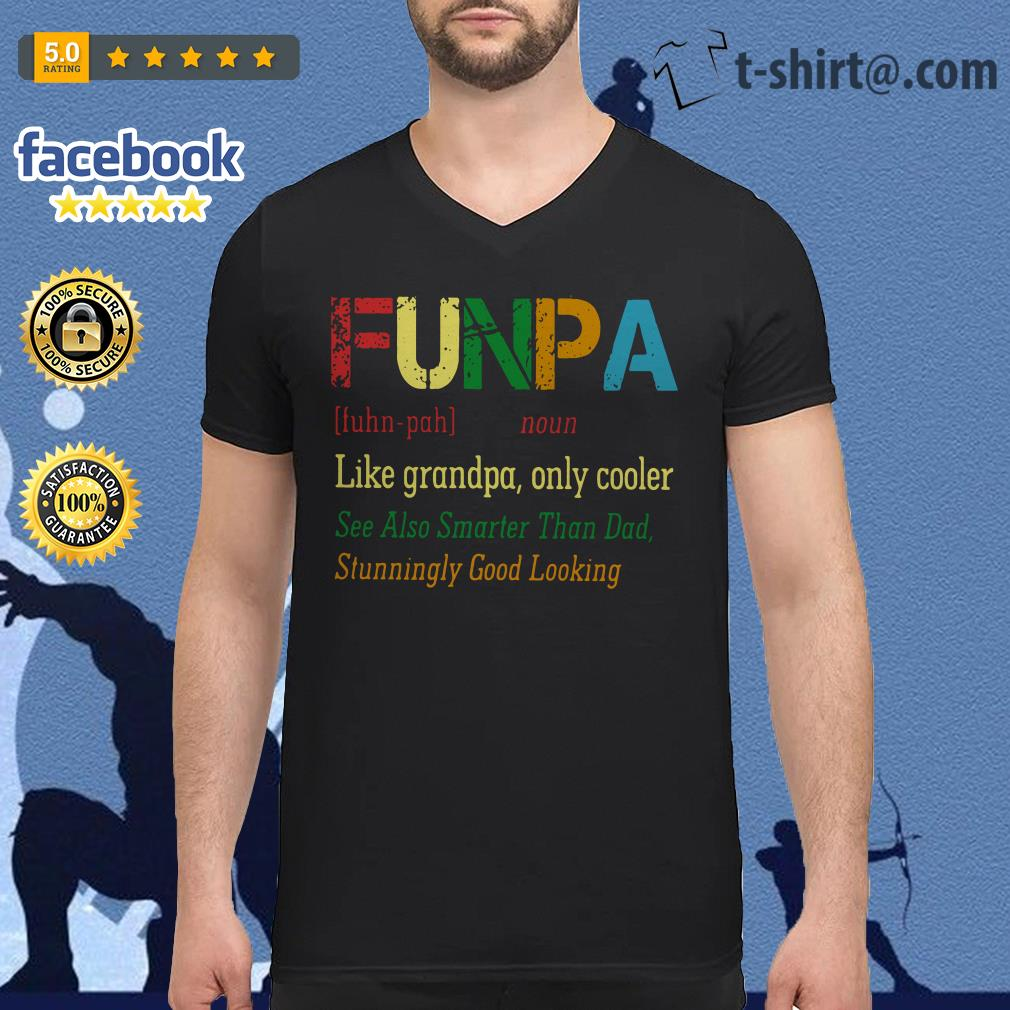 Funpa definition meaning like grandpa only cooler V-neck T-shirt