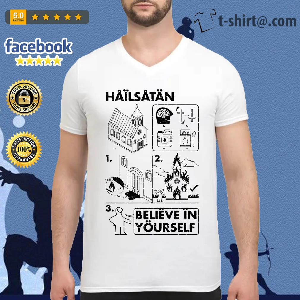 Hail Satan believe in yourself V-neck-t-shirt