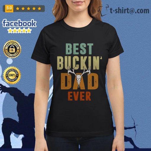 Hunter best Buckin dad ever Ladies tee