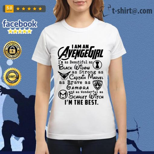 I am an Avengegirl I'm as beautiful as black widow as strong as Captain Marvel Ladies-tee