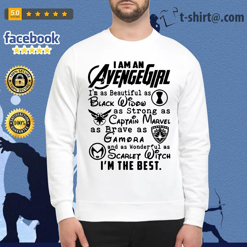 I am an Avengegirl I'm as beautiful as black widow as strong as Captain Marvel Sweater