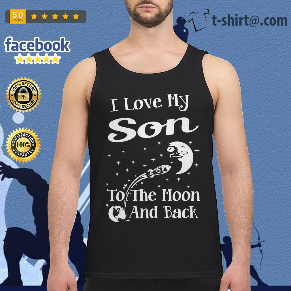 I love my son to the moon and back Tank Top