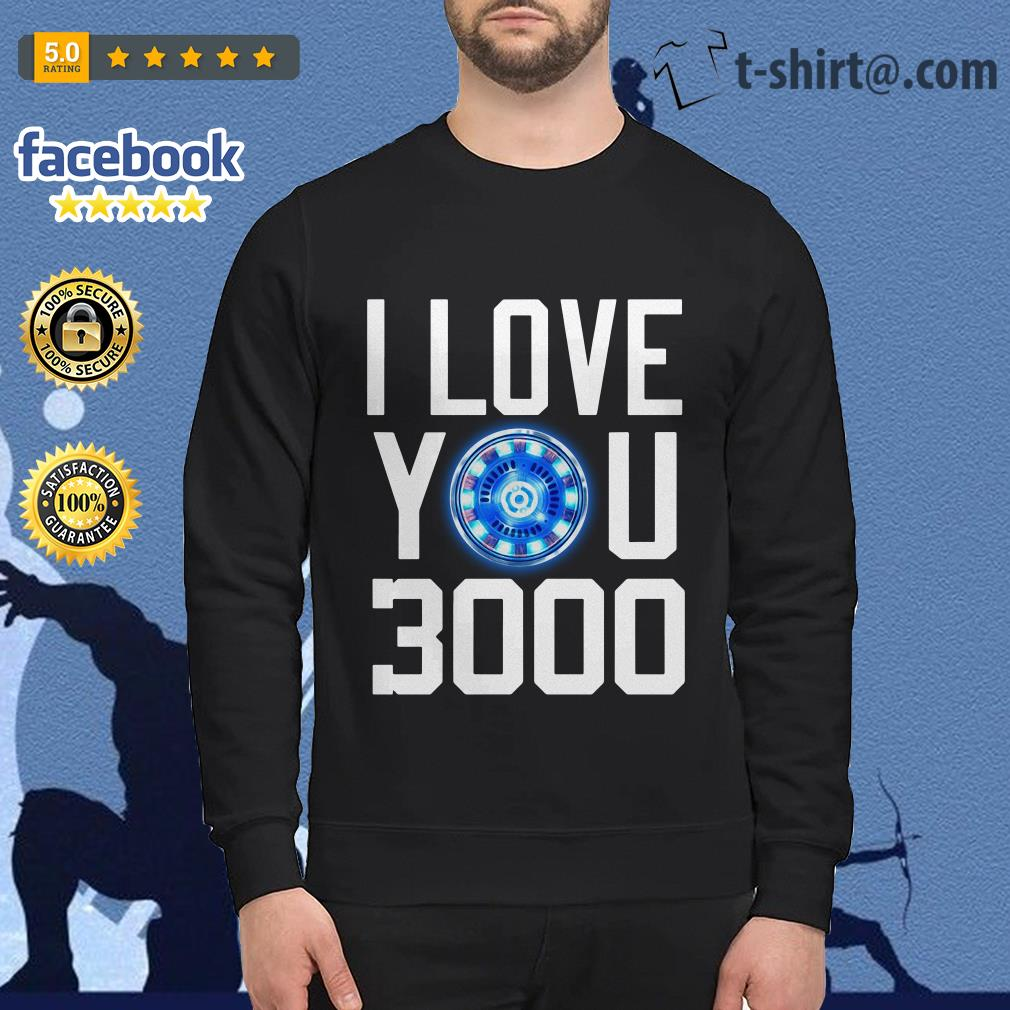 I love you 3000 times iron man Sweater