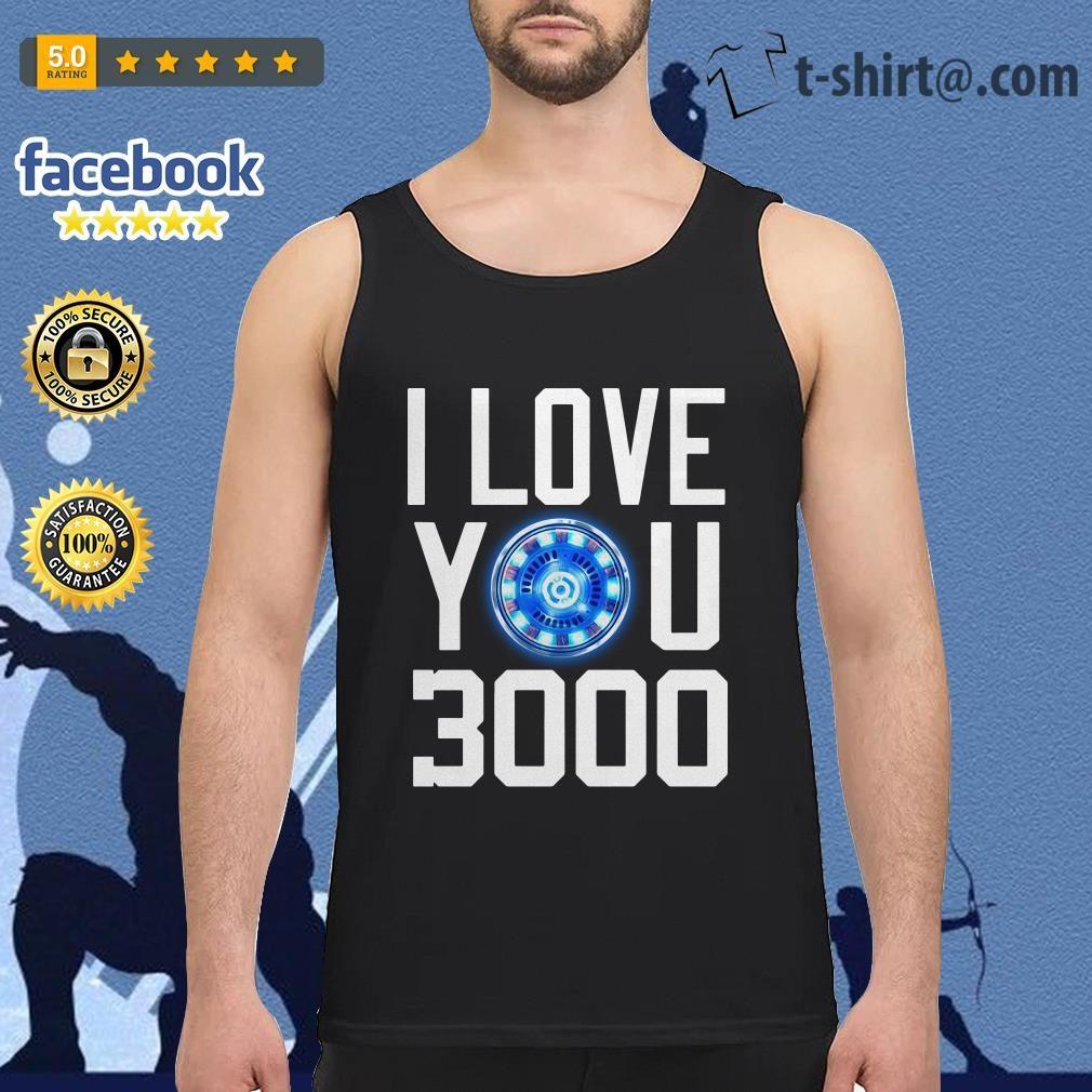 I love you 3000 times iron man Tank top