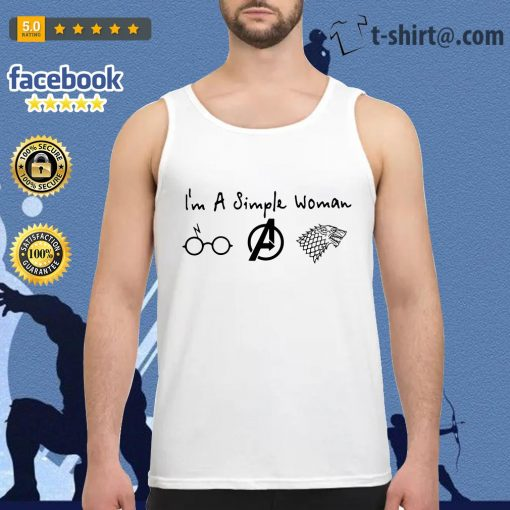 I'm a simple woman who loves Harry Potter Avenger and Game of Thrones Tank top