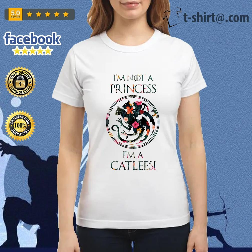 I'm not a princess I'm a Catleesi Drago Ladies Tee