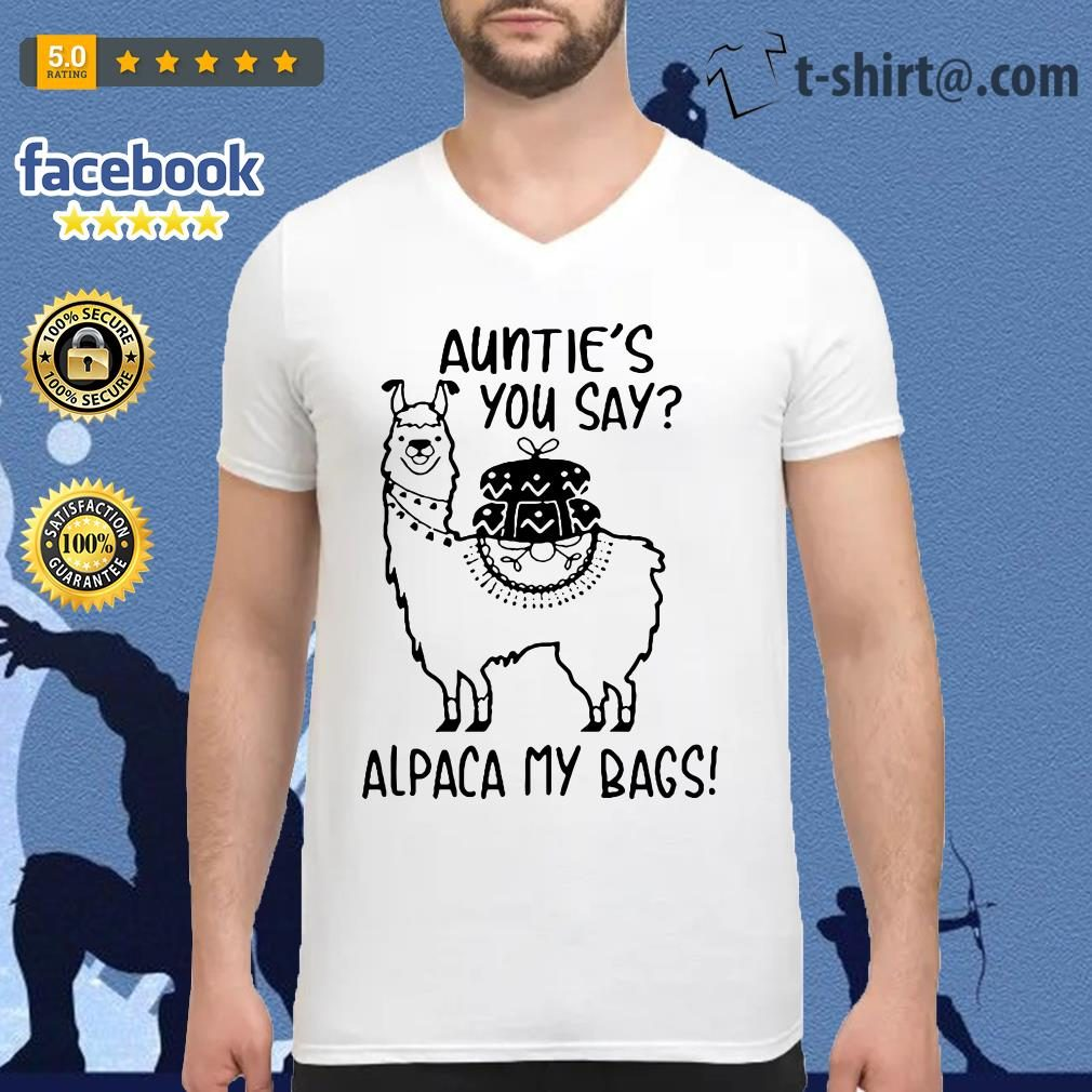Llama Auntie's you say alpaca my bags V-neck T-shirt