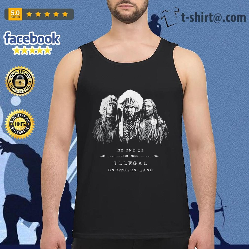 No one is illegal on stolen land American tribal Tank-top