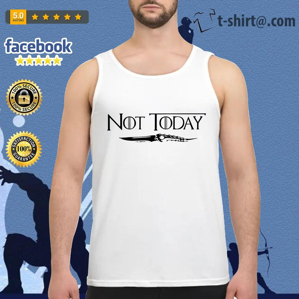 Official not today Arya Stark Game of Thrones Tank top