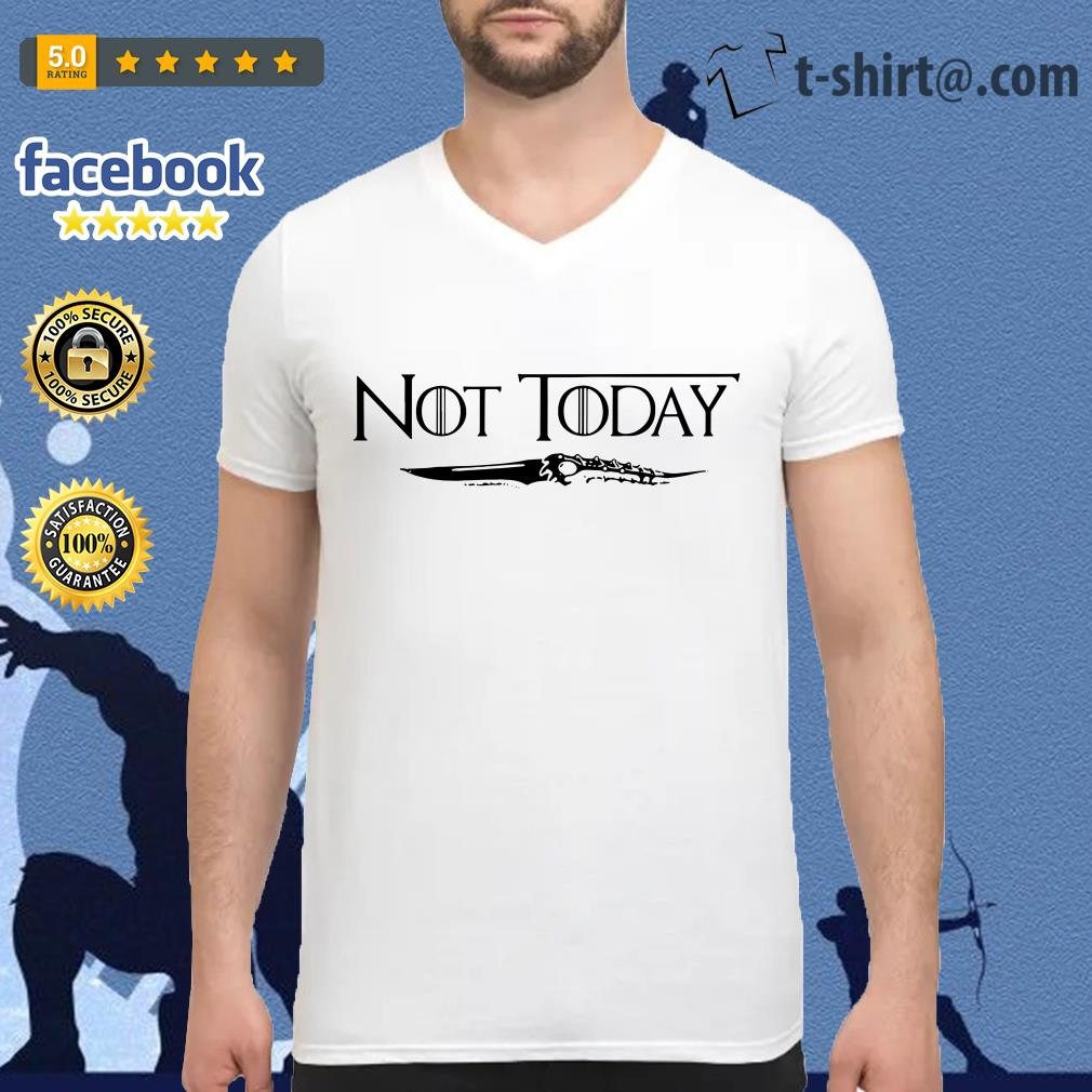 Official not today Arya Stark Game of Thrones V-neck T-shirt