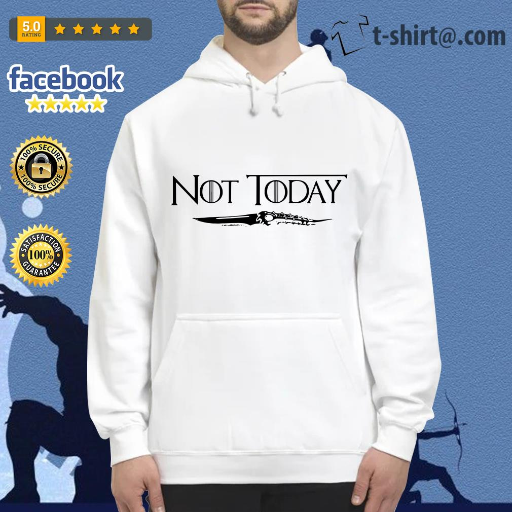 Official not today Arya Stark Game of Thrones Hoodie