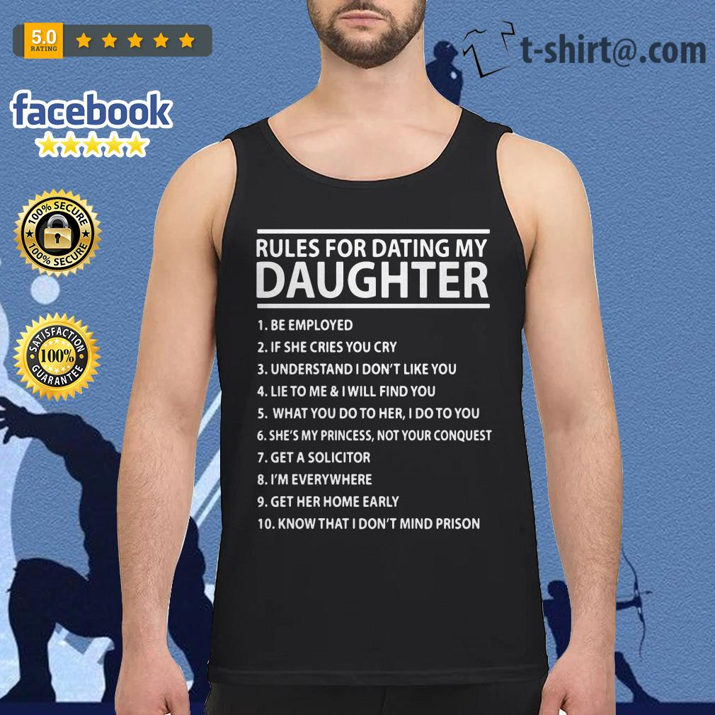 Rules for dating my daughter Tank-top