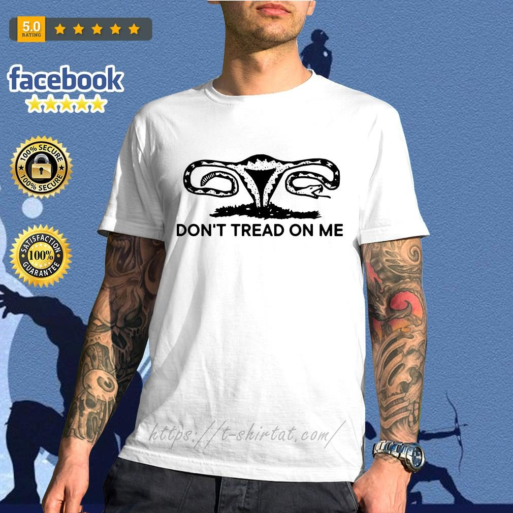 Snakes don't tread on me shirt