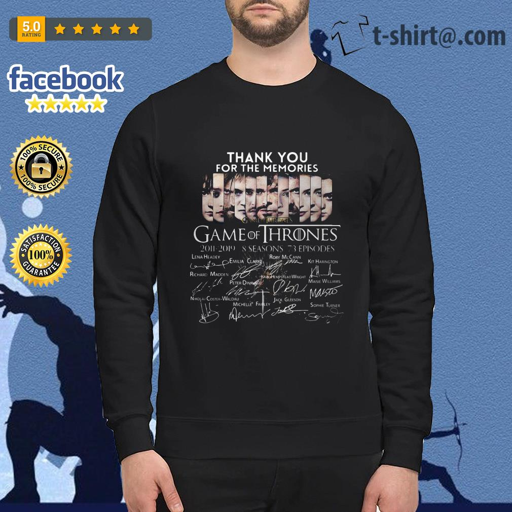 Thank you for the memories Game of Thrones 2011-2019 8 seasons signature shirtThank you for the memories Game of Thrones 2011-2019 8 seasons signature Sweater