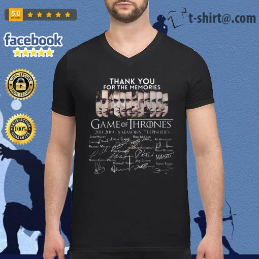 Thank you for the memories Game of Thrones 2011-2019 8 seasons signature shirtThank you for the memories Game of Thrones 2011-2019 8 seasons signature V-neck T-shirt