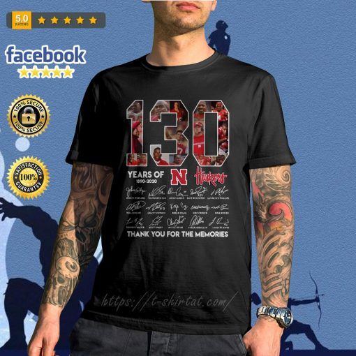 130 Years of Huskers 1890-2020 thank you for the memories signature shirt