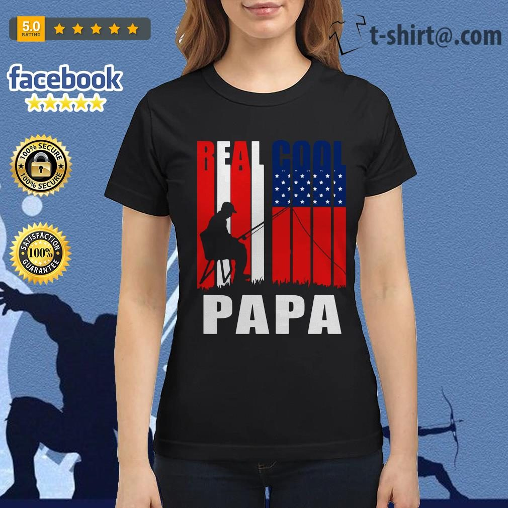 4th July independence day real cool Papa fishing lover Ladies Tee