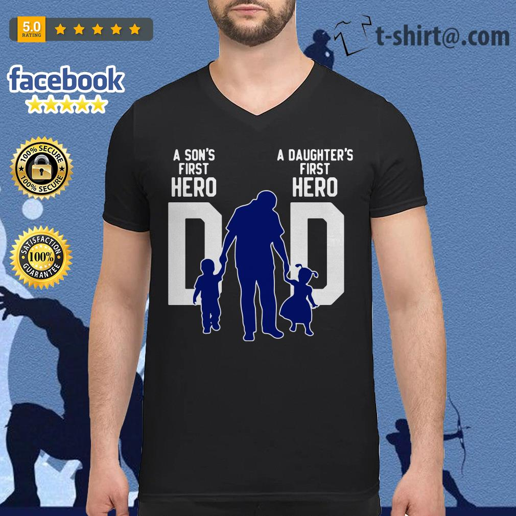 A son s first hero dad a daughter's first love V-neck T-shirt