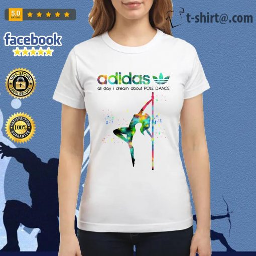 Adidas all day I dream about pole dance Ladies Tee