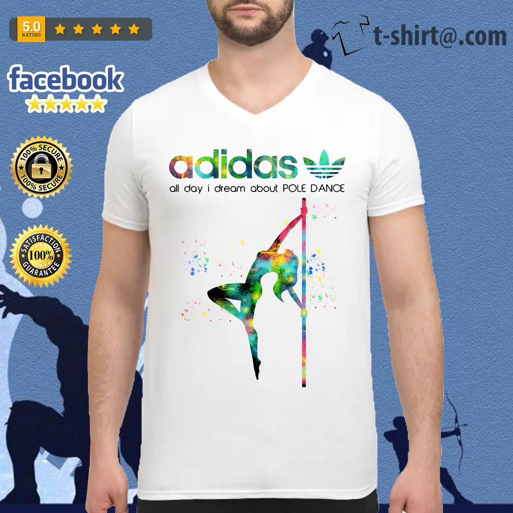 Adidas all day I dream about pole dance V-neck T-shirt