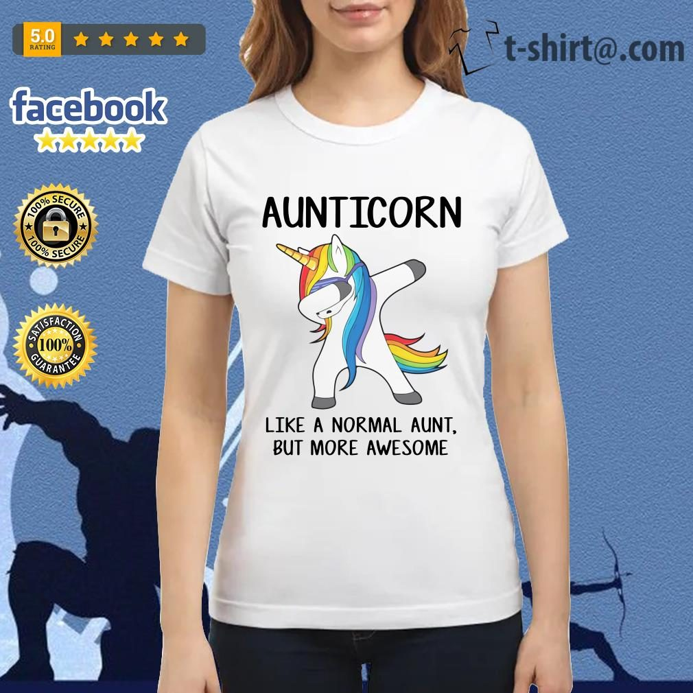 Aunticorn like a normal aunt but more awesome Ladies Tee