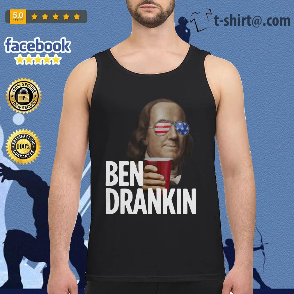 Ben Drankin Benjamin Franklin 4th of July independence day Tank top