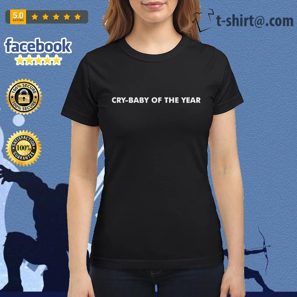 Cry-baby of the year Ladies Tee