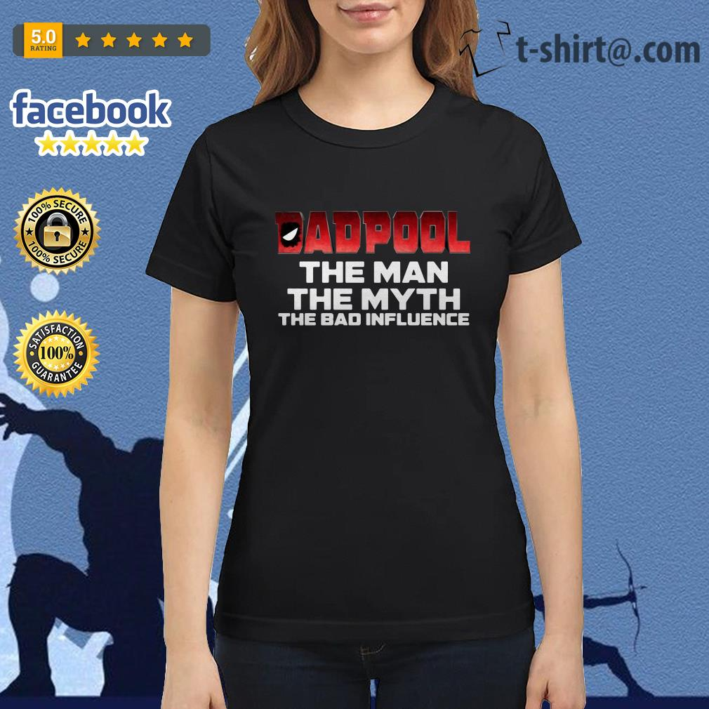 bca092e5 Dadpool the man the myth the bad influence shirt, sweater, hoodie