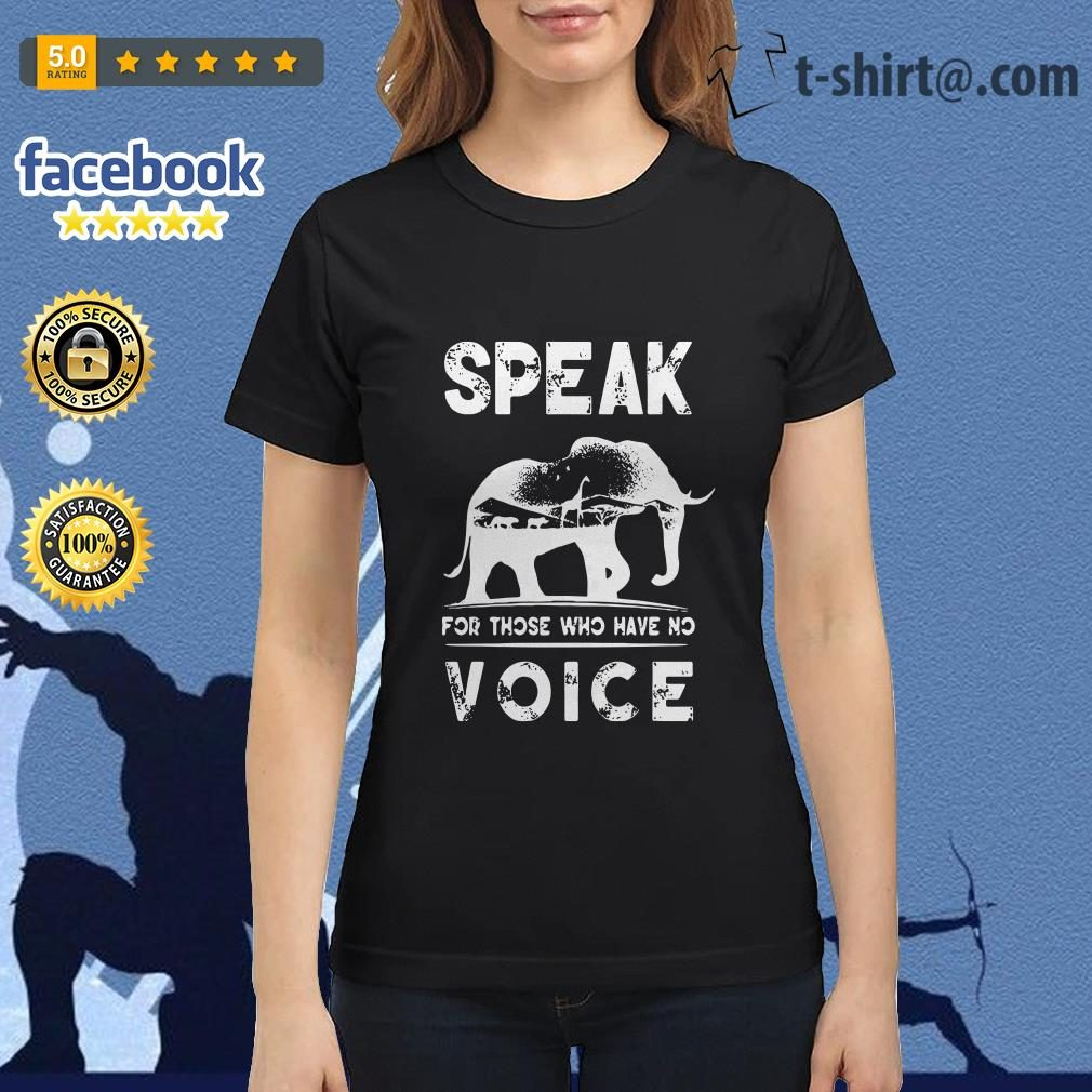 Elephant speak for those who have no voice Ladies Tee