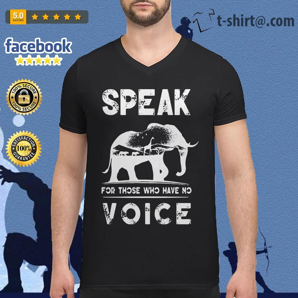 Elephant speak for those who have no voice V-neck t-shirt