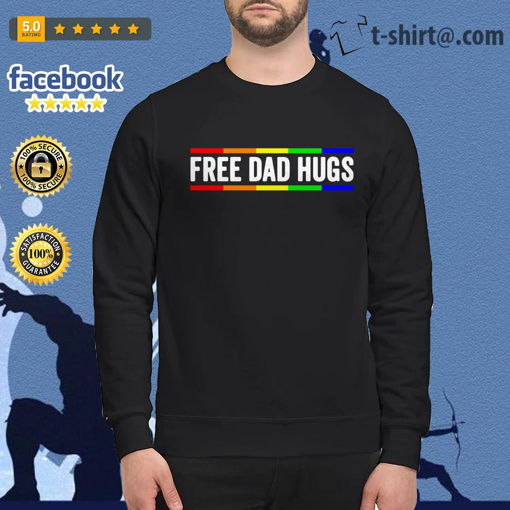 Free dad hugs LGBT pride father's day shirtFree dad hugs LGBT pride father's day Sweater