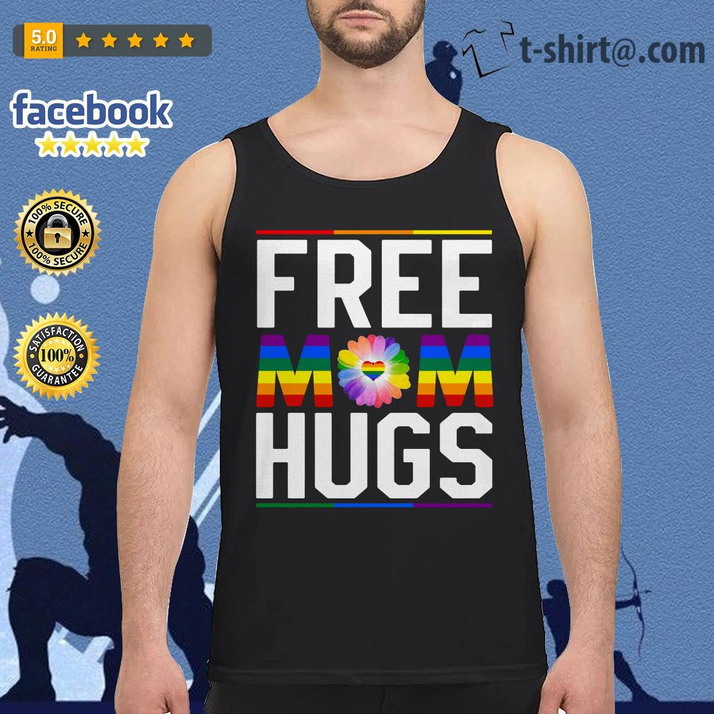 Free mom hugs pride LGBT Tank top
