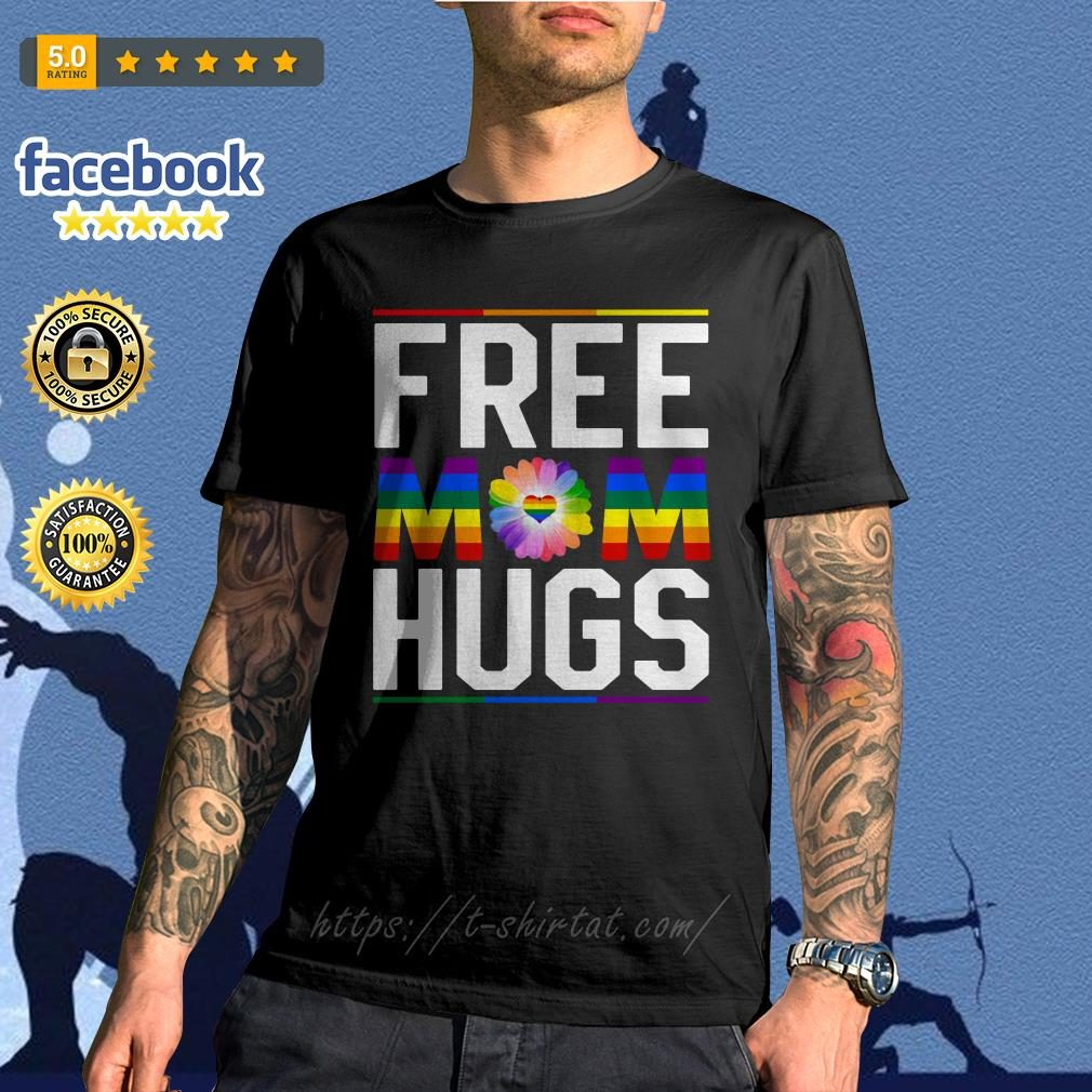 Free mom hugs pride LGBT shirt