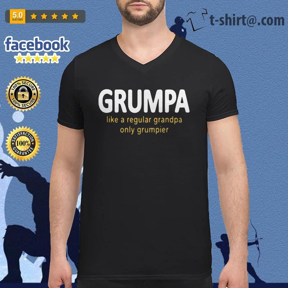 Grumpy like a regular grandpa only grumpier V-neck T-shirt