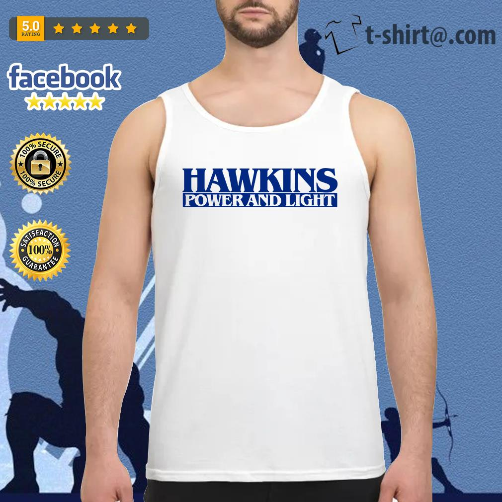 Hawkins power and light stranger things Tank top