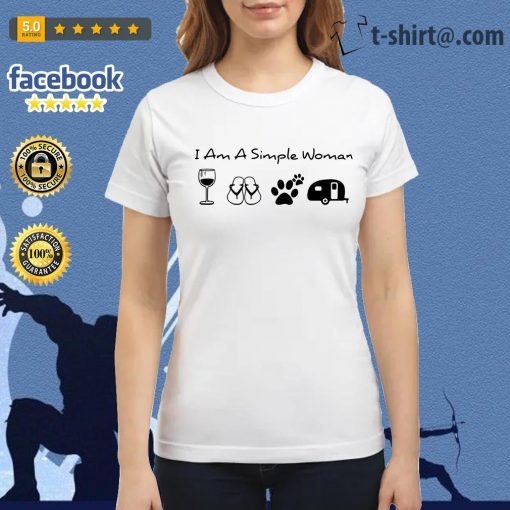 I am a simple woman I like wine flip flops paw dog and camping Ladies Tee