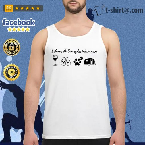 I am a simple woman I like wine flip flops paw dog and camping Tank top
