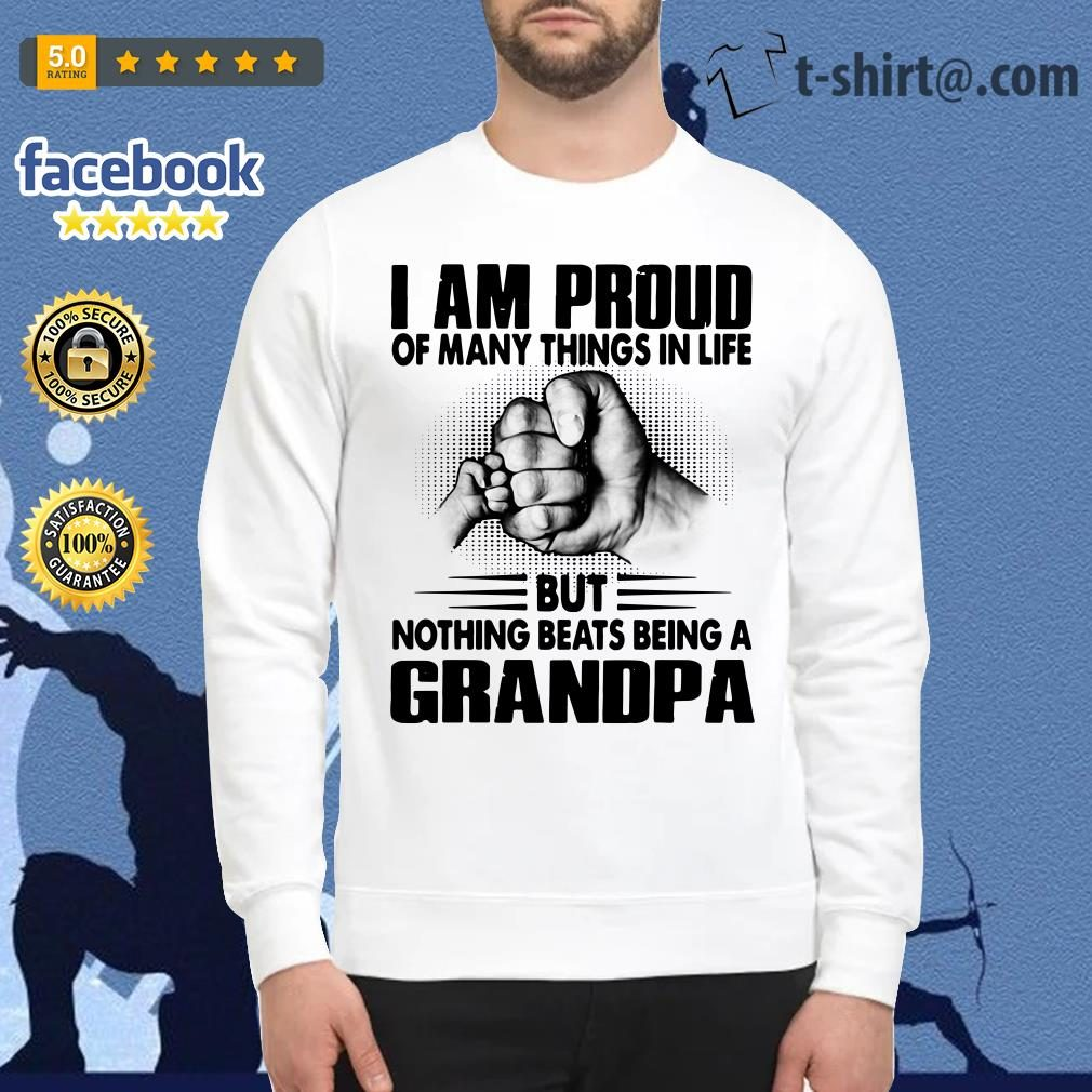 I am proud of many things in life but nothing beats being a grandpa Sweater