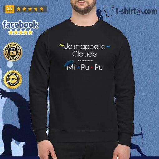 Je m'appelle Claude mi Pu Pu Friends TV show Sweater