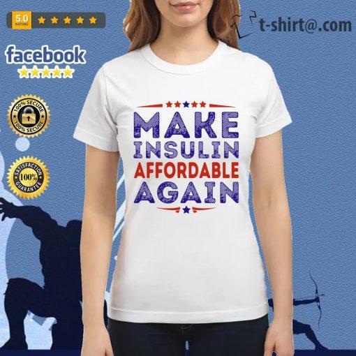 Make insulin affordable again Ladies tee